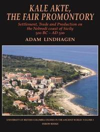 Kale Akte, the Fair Promontory by Adam Lindhagen