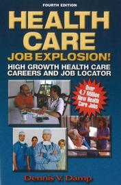 Health Care Job Explosion by Dennis V. Damp image