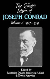 The The Collected Letters of Joseph Conrad 9 Volume Hardback Set The Collected Letters of Joseph Conrad: Volume 6 by Joseph Conrad