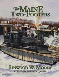 The Maine Two-Footers by Linwood Moody image
