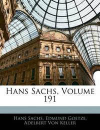 Hans Sachs, Volume 191 by Adelbert von Keller