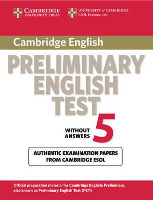 Cambridge Preliminary English Test 5 Student's Book by Cambridge ESOL