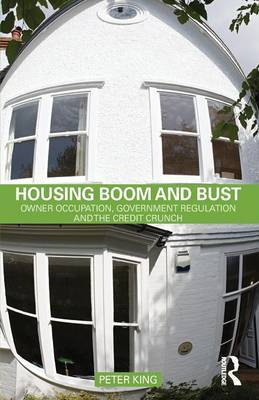 Housing Boom and Bust by Peter King image
