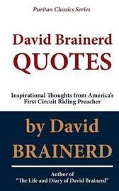 David Brainerd Quotes by David Brainerd