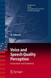 Voice and Speech Quality Perception by Ute Jekosch