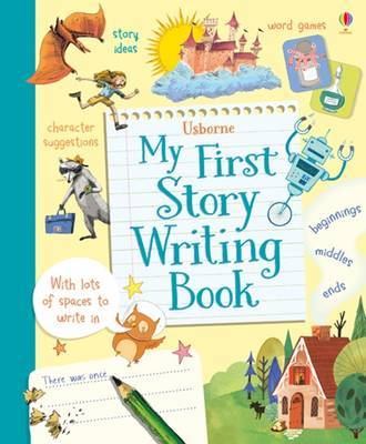 My First Story Writing Book by Katie Daynes