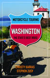 Motorcycle Touring Washington by Christy Karras