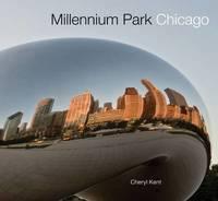 Millennium Park Chicago by Cheryl Kent image