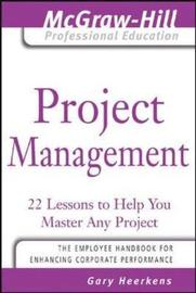 Project Management by Gary R Heerkens