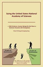 Suing the United States National Academy of Sciences by Victor W Chang image