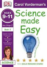 Science Made Easy Materials and Their Properties: Bk. 2 by Carol Vorderman image