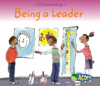 Being a Leader by Cassie Mayer