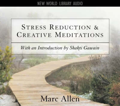 Stress Reduction and Creative Meditations by Shakti Gawain image