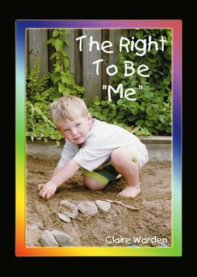 "Right to be ""Me"" by Claire Helen Warden image"