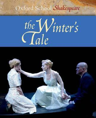 The Winter's Tale: Oxford School Shakespeare by William Shakespeare