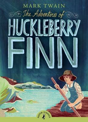 The Adventures of Huckleberry Finn (Puffin Classics) by Mark Twain ) image