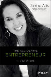 The Accidental Entrepreneur by Janine Allis