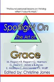 Spotlight On the Art of Grace by Nick Wolff