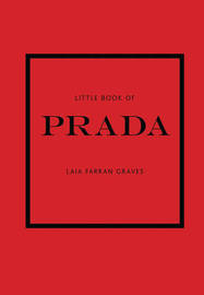 The Little Book of Prada by Laia Farran Graves