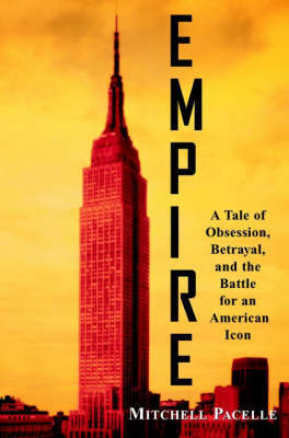 Empire by Mitchell Pacelle