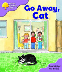 Oxford Reading Tree: Stage 1+: More First Sentences A: Go Away Cat by Roderick Hunt image