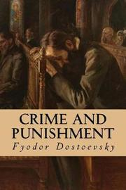 an analysis of the investigation in crime and punishment by fyodor dostoevsky