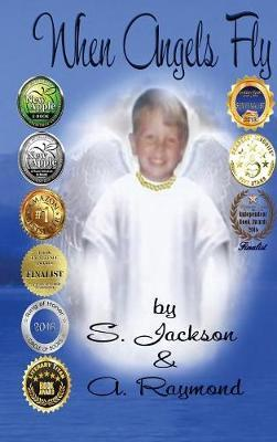 When Angels Fly by S. Jackson