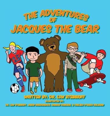 The Adventures of Jacques the Bear by Lew Steinhoff
