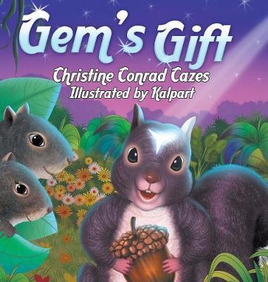 Gem's Gift by Christine Conrad Cazes