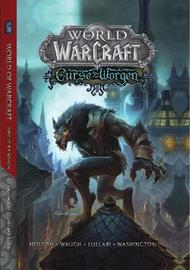World of Warcraft: Curse of the Worgen by Micky Neilson