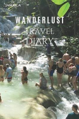 Jamaica Wanderlust Travel Diary by Wanderlust Press