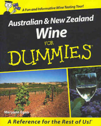 Australian and New Zealand Wine For Dummies by Maryann Egan