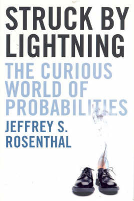 Struck by Lightning: The Curious World of Probabilities by S, Rosenthal Jeffrey image