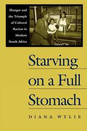 Starving on a Full Stomach by Diana Wylie