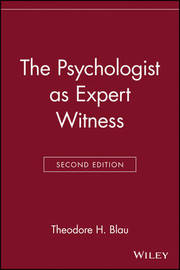 The Psychologist as Expert Witness by Theodore H. Blau image