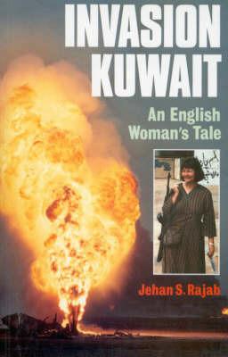 Invasion Kuwait by Jehan S. Rajab
