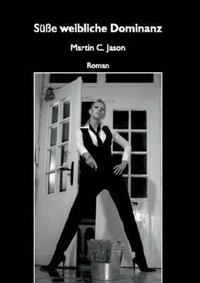 Se Weibliche Dominanz by Martin C Jason