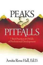 Peaks & Pitfalls by Dr Arnita Rena Hall
