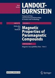 Magnetic Properties of Paramagnetic Compounds by R.T. Pardasani