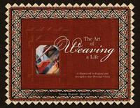The Art of Weaving a Life by Susan Barrett Merrill