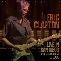 Live In San Diego - (With Special Guest JJ Cale) (3LP) by Eric Clapton