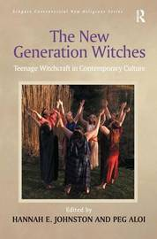 The New Generation Witches by Peg Aloi image