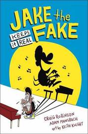 Jake The Fake Keeps It Real by Craig Robinson
