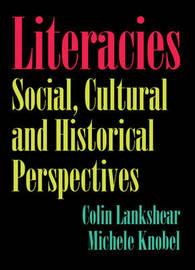 Literacies by Colin Lankshear