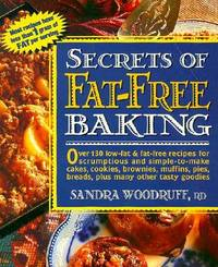 Secrets of Fat-free Baking by Sandra Woodruff