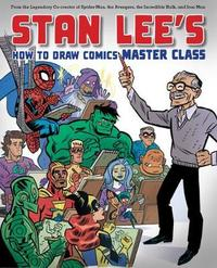 Stan Lee's Master Class by Stan Lee