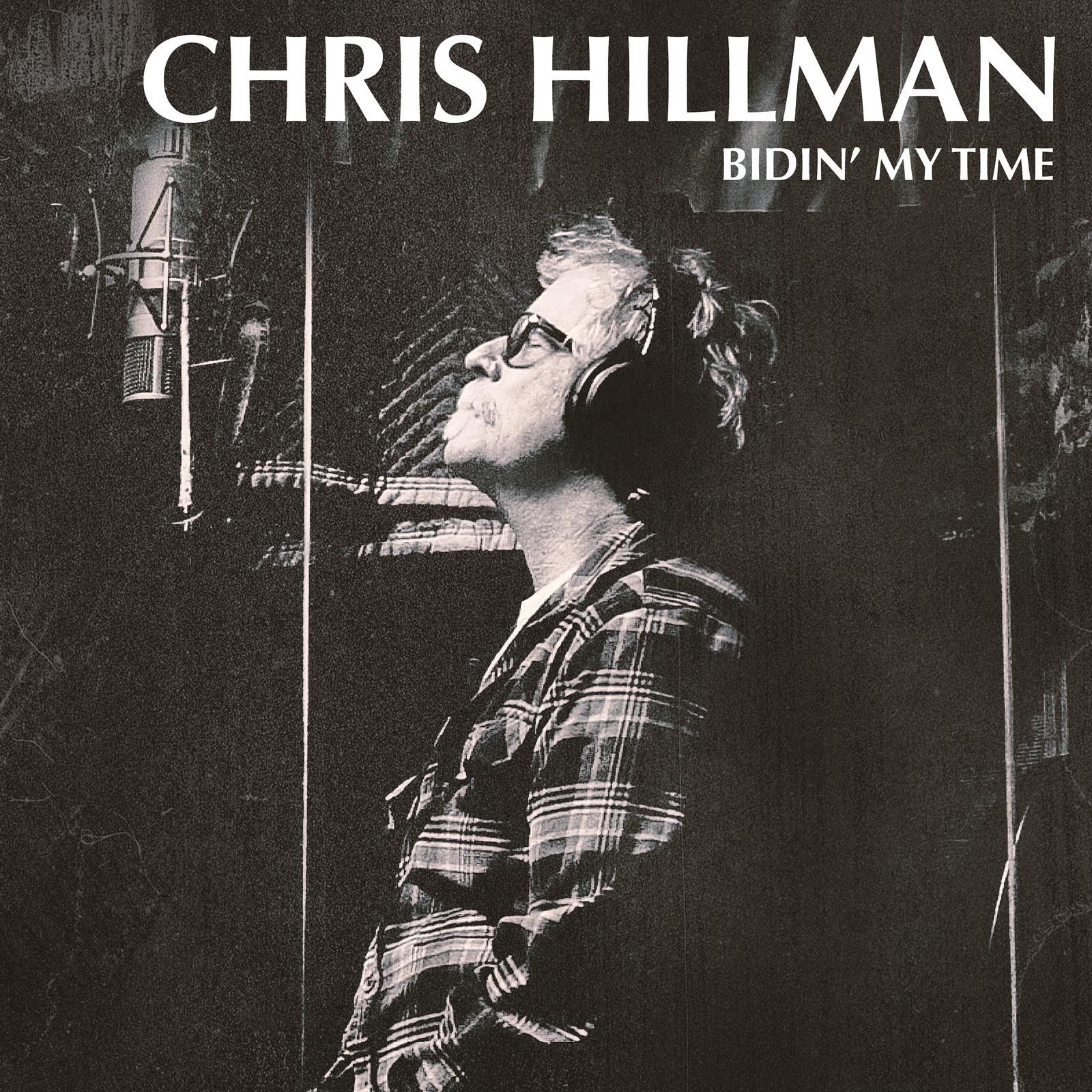 Bidin' My Time by Chris Hillman image