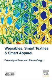 Wearables, Smart Textiles & Smart Apparel by Paret Dominique