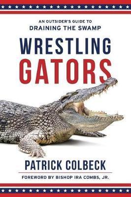 Wrestling Gators by Patrick Colbeck
