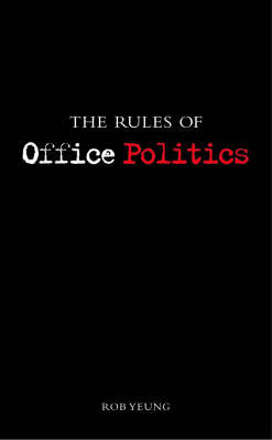 The Rules of Office Politics by Rob Yeung image